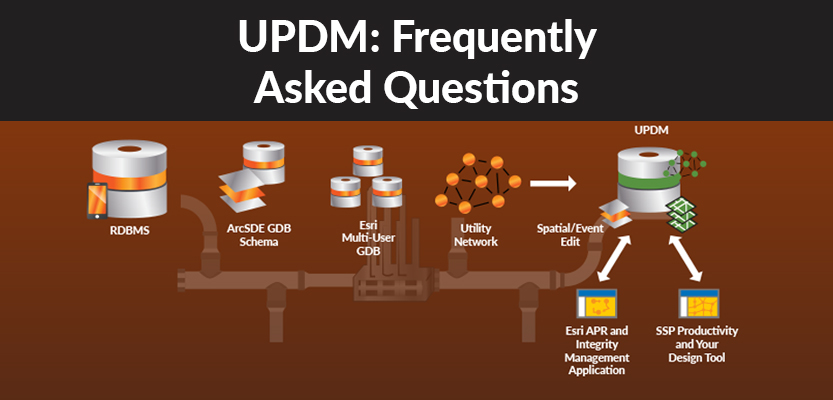 UPDM FAQ: Utility Pipeline Data Model Frequently Asked
