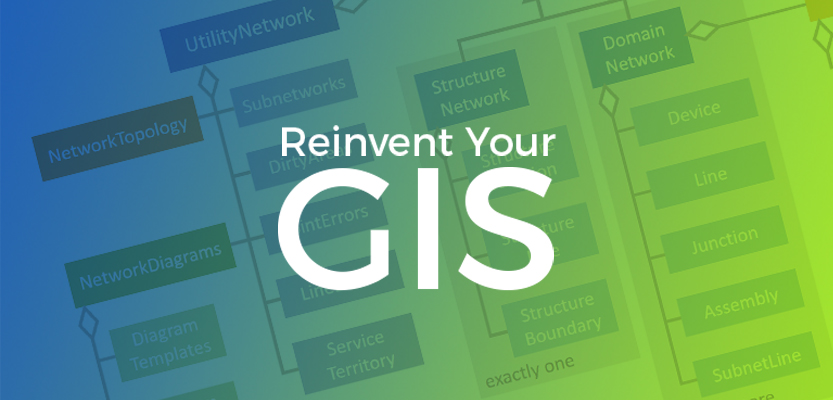 Esri Utility Network - Reinventing Your GIS in the Utility